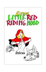 Eating Little Red Riding Hood 00 Cover 58409461.jpg